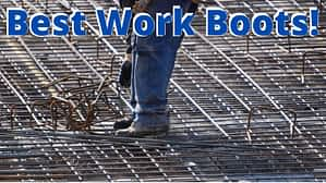 Best Work Boots Podiatrist Recommended Work Boots