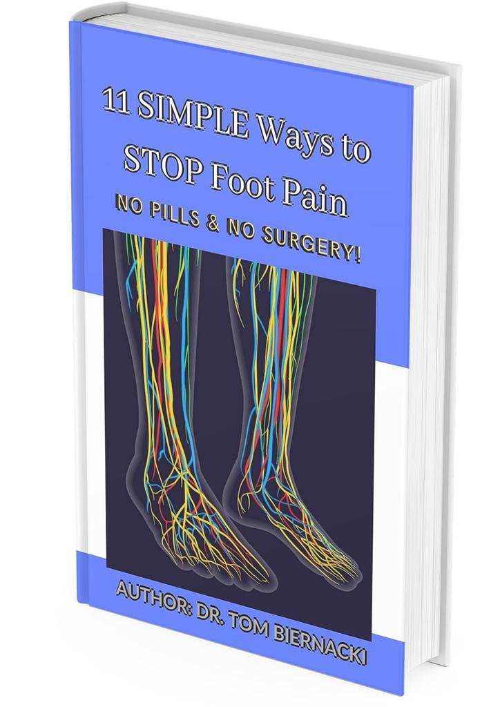 Dr. Tom Biernacki Book 11 ways to stop foot pain